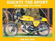 Ducati bevel 750 Sport round-case 1972-1978 Guide to Authenticity Ian Falloon