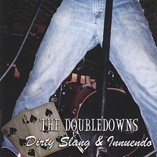 THE DOUBLEDOWNS - DIRTY SLANG & INNUENDO!!
