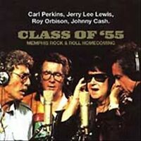 Class of '55: Memphis Rock & Roll Homecoming CD Roy Orbison, Johnny Cash