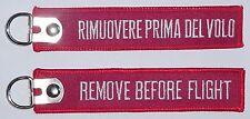Schlüsselanhänger RIMUOVERE PRIMA DEL VOLO - Remove Before Flight  ......R1047