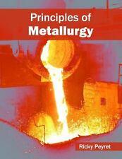 Principles of Metallurgy: By Peyret, Ricky
