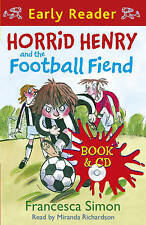 Horrid Henry and the Football Fiend (Horrid Henry Early Reader 6), Francesca Sim