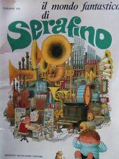 Il mondo fantastico di Serafino Philippe Fix 1969 Mondadori 1a edizione