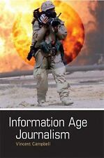 Information Age Journalism: Journalism in an International Context: By Campbe...