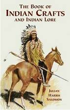 NEW The Book of Indian Crafts and Indian Lore (Native American)