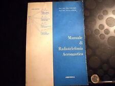 MANUALE DI RADIOTELEFONIA AERONAUTICA - EDIO VINCENTI - A. RUSCIO - AERODINA