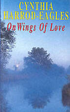 """""""AS NEW"""" On Wings of Love, Harrod-Eagles, Cynthia, Book"""