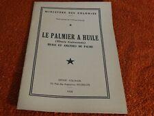 ministéres des colonies - le palmier a huile   -  1938