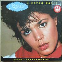 CRYSALIS - I Never Dance 1983 ITALO DISCO Discotto Trash Records Maxi Singolo