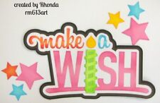 Make A Wish Birthday girl title paper piecing Premade Scrapbook Pages by Rhonda