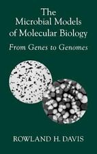 The Microbial Models of Molecular Biology: From Genes to Genomes: By Davis, R...