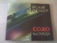 CO.RO / TARLISA - BECAUSE THE NIGHT - 4 MIX DANCE CD SINGLE