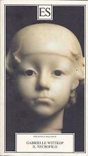 Wittkop. Il necrofilo. con illustrazioni dell'autrice. Biblioteca dell'Eros. ES