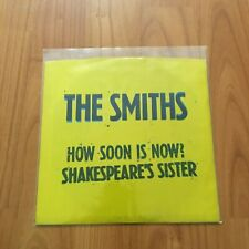 """The Smiths """"How Soon Is Now?/Shakespeare's Sister"""" Promo 7"""" Single! (1984)"""