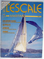 LA REVUE MARITIME L'ESCALE DE JUILLET-AOÛT 1987, No.21 ***** ONE FRENCH MAGAZINE