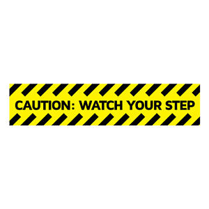 Caution: Watch Your Step Sticker/Sign. 13.5 X 2.75 inches. ( Pack of 1)