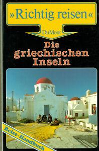 """GRIECHENLAND Die gr. Inseln der grosse """" Dumont Reiseführer """"  Richtig Reisen"""