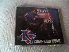 K7 - COME BABY COME - 4 TRACK UK CD SINGLE