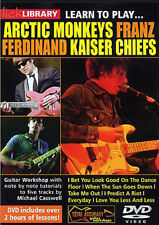 LICK LIBRARY ARCTIC MONKEYS KAISER CHIEFS FRANZFERD PLAY ALONG TUTORIAL DVD
