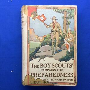 Boy Scout Book 1916 The Boy Scouts Campaign For Preparedness w/Dust Cover Payson