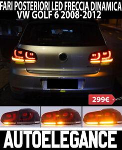 VW GOLF 6 MK6 2008-2012 FARI POSTERIORI FRECCIA LED DINAMICI DESIGN GTI
