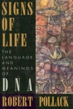 Signs Of Life: The Language and Meaning of DNA