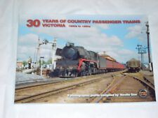 30 YEARS OF COUNTRY PASSENGER TRAINS VICTORIA 1950's - 1990's - NEW BOOK