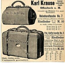 Karl Krause Offenbach a. M. REISEHHAND- KOFFERTASCHE  Historische Reklame v.1899