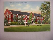 VINTAGE LINEN POSTCARD OF THE ROSE POLYTECHNIC INSTITUTE IN TERRE HAUTE, INDIANA