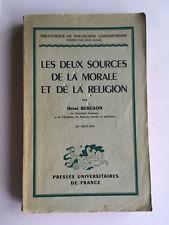 LES DEUX SOURCES DE LA MORALE ET DE LA RELIGION 1951 HENRI BERGSON PHILOSOPHIE