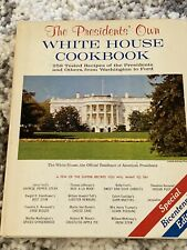 The Presidents' Own White House Cookbook 255 Recipes 1968 Softcover Vintage