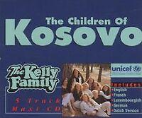 The Children of Kosovo von the Kelly Family   CD   Zustand gut