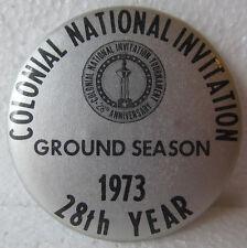 1973 COLONIAL NATIONAL INVITATION SEASON BADGE-NICE CONDITION