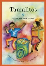 Tamalitos: Un poema para cocinarA Cooking Poem (Bilingual Cooking Poems)