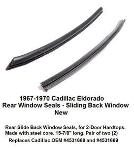 1967 1968 1969 1970 Cadillac Eldorado Rear Side Window Weather Stripping Seal