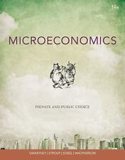 Microeconomics : Private and Public Choice by James D. Gwartney, David A. Macph…