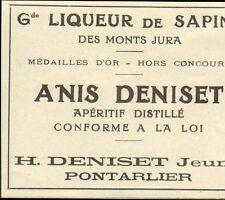25 PONTARLIER ANIS DENISET LIQUEUR DE SAPINS TOUTE PETITE PUBLICITE 1923