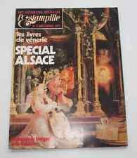 Revue d'art L'ESTAMPILLE 72 1975 Spécial Alsace  Livres de Vénerie Musée Colmar