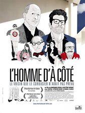 Affiche 120x160cm L'HOMME D'À CÔTÉ 2011 Gaston Duprat - Mariano Cohn TBE