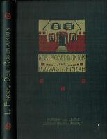 Ludwig Finckh, Der Rosendoktor Rosen-Doktor, m. Kopfgold Dt. Verlagsanstalt 1909