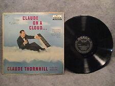 33 RPM LP Record Claude Thornhill Claude On A Cloud Decca Records DL 8722