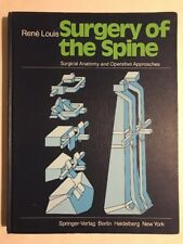 Surgery Of The Spine Surgical Anatomy & Operative Approaches Rene Louis HC