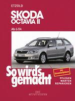 SKODA OCTAVIA 2 2004-12 REPARATURANLEITUNG SO WIRDS GEMACHT 142 WARTUNGSHANDBUCH