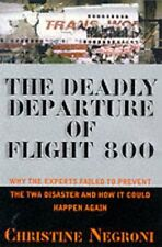 Deadly Departure: Why The Experts Failed To Preven