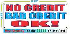 NO CREDIT BAD CREDIT OK Full Color Banner Sign NEW Best Quality for the $$$