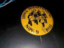 University Iowa 1935 Hawkeye Football Homecoming pin back button RARE