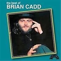 BRIAN CADD - THE BEST OF CD ~ GINGER MAN ~ 70's ~ GREATEST HITS ( AXIOM ) *NEW*