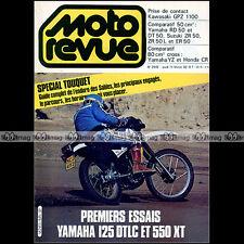 MOTO REVUE N°2545 KAWASAKI GPZ 1100 YAMAHA XT 550 DTLC 125 ENDURO TOUQUET 1982