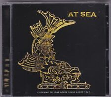 At Sea - Listening to some other songs about that - CD URA025 Unstable Ape)