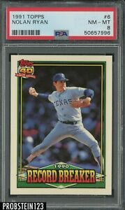 1991 Topps #6 Nolan Ryan Texas Rangers HOF PSA 8 NM-MT